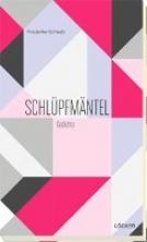 Schwab, Friederike Schlüpfmäntel
