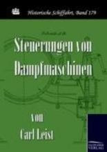 Carl Leist Steuerungen Von Dampfmaschinen