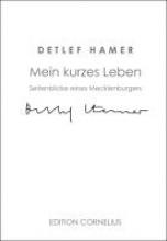 Hamer, Detlef Mein kurzes Leben