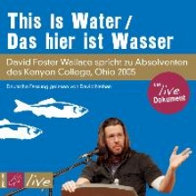 Wallace, David Foster This is Water Das hier ist Wasser (Sonderedition)