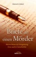 Collard, Dianne B. Briefe an einen Mörder