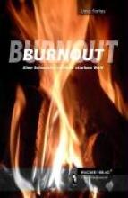 Fortes, Uma Burnout