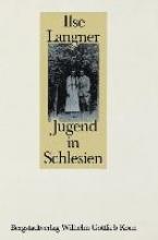 Langner, Ilse Jugend in Schlesien