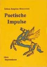 Monacensis, Ericus J Poetische Impulse