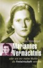 Wendnagel, Wera Mariannes Vermchtnis