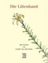 Spenser, Edmund Die Lilienhand