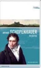 Krischke, Roland Arthur Schopenhauer in Gotha