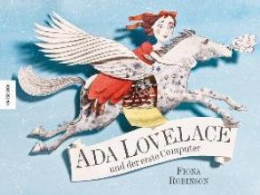 Robinson, Fiona Ada Lovelace und der erste Computer