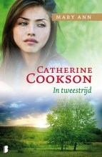 Catherine  Cookson Mary Ann, in tweestrijd