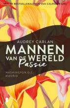Audrey Carlan , Passie