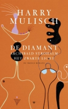 Harry  Mulisch De diamant, Archibald Strohalm, Het zwarte licht