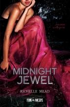 Richelle Mead , Midnight Jewel