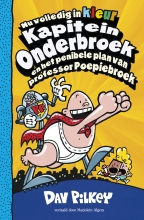 Dav  Pilkey Kapitein Onderbroek en het penibele plan van professor Poepiebroek