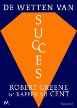 Greene, Robert / 50 Cent Wetten van succes