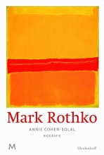 Annie  Cohen-Solal Mark Rothko