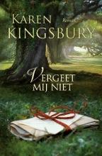 Kingsbury, Karen Vergeet mij niet
