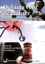 Paul Rijksen Ben Crul  Diederik van Meersbergen, Dokters voor de rechter