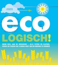 Caleb Klaces Joanna Yarrow, Eco-logisch!