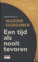 Nadine  Gordimer Tijd als nooit tevoren
