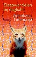 Anneloes  Timmerije Slaapwandelen bij daglicht