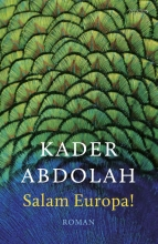 Kader Abdolah , Salam Europa!