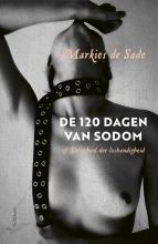 Markies de Sade , De 120 dagen van Sodom
