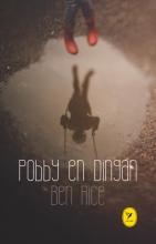 Ben Rice , Pobby en Dingan