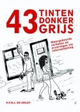 H.P.M.J. de Graaf 43 Tinten Donker Grijs