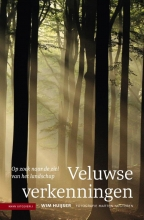 Wim Huijser , Veluwse verkenningen