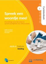 Ineke Segers Maaike van Utrecht  Anne van den Brink, Spreek een woordje mee! Alfa A 2 Kleding