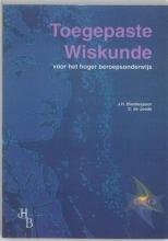 J.H.  Blankespoor Toegepaste Wiskunde voor het hoger beroepsonderwijs 3 Leerlingenboek