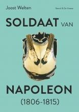 Joost Welten , Soldaat van Napoleon (1806-1815)