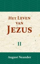 August Neander , Het Leven van Jezus II