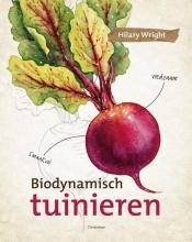Hilary  Wright Biodynamisch tuinieren
