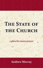 Andrew Murray , The State of the Church