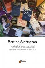Bettine Siertsema , Verhalen van kwaad