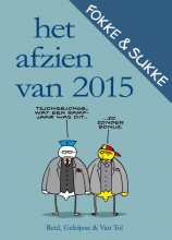 John Stuart  Reid, Bastiaan  Geleijnse,  van Tol Fokke & Sukke - Het afzien van 2015