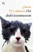 Charles D` Ambrosio Het dodevissenmuseum
