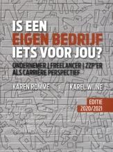 Karel Wijne Karen Romme, Is een eigen bedrijf iets voor jou?