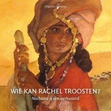 Jacqueline de Lange-de Wagt Klaas de Jong, Wie kan Rachel troosten?