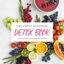 Merel Von Carlsburg Tessa Moorman, The green happiness detox book