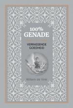 Willem de Vink , 100% genade