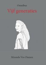 Miranda Vos-Damen , Vijf generaties