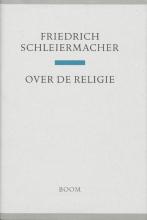 F. Schleiermacher , Over de religie