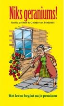 Saskia de Boer Niks geraniums! geheel herziene herdruk