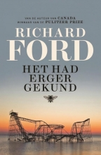 Richard  Ford Het had erger gekund
