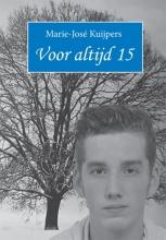 Marie-Jose Kuijpers , Voor altijd 15