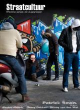 Winny van der Wal Patrick Smelt  Rachid Habchi  Davey Dekker, Straatcultuur
