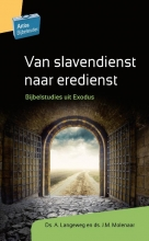 A.  Langeweg, J.M.  Molenaar Van slavendienst naar eredienst