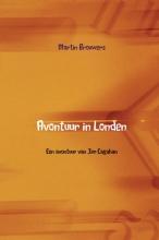 Martin Brouwers , Avontuur in Londen